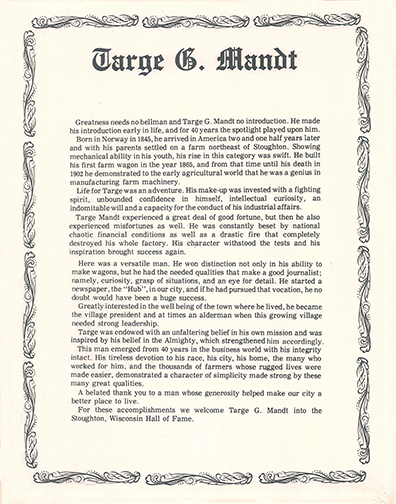 Targe Mandt was the Founder of the Mandt Wagon Works Factory and the Hub Newspaper